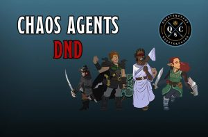 Chaos Agents Dungeons and Dragons Stream and Podcast