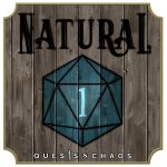 Quests and Chaos Natural 1